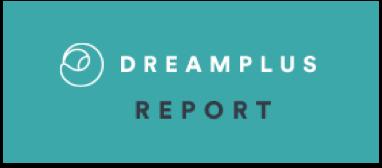 dreamplus report